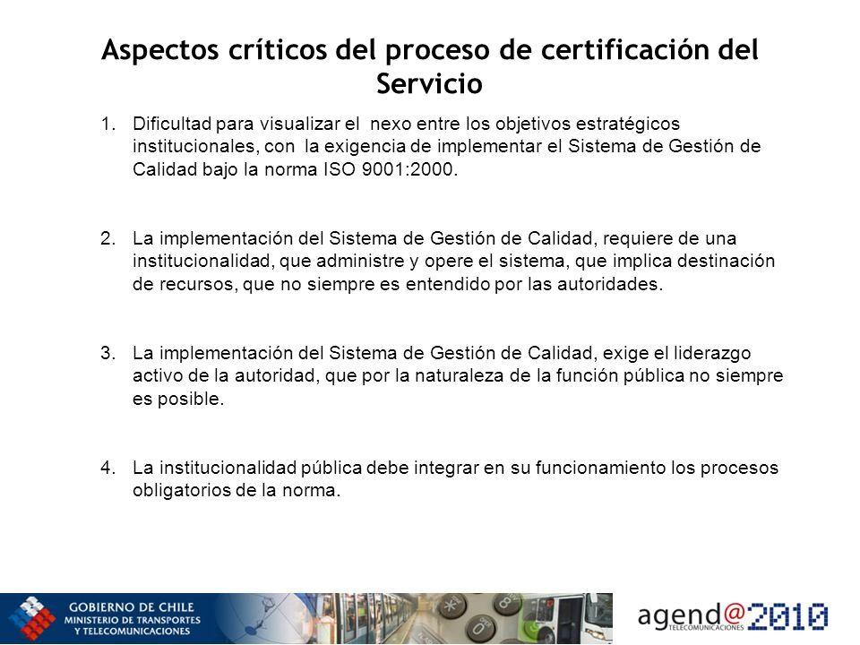 Aspectos críticos del proceso de certificación del Servicio