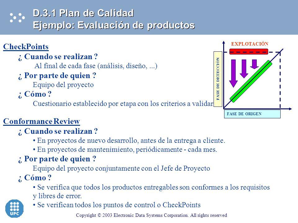 D.3.1 Plan de Calidad Ejemplo: Evaluación de productos