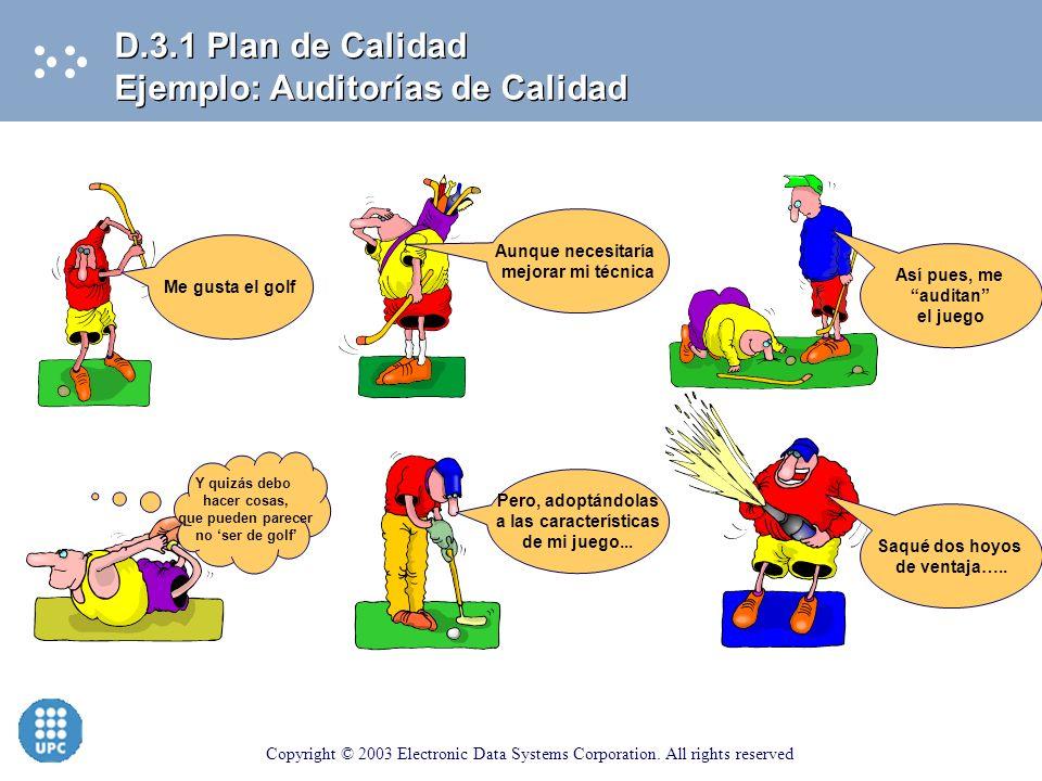 D.3.1 Plan de Calidad Ejemplo: Auditorías de Calidad