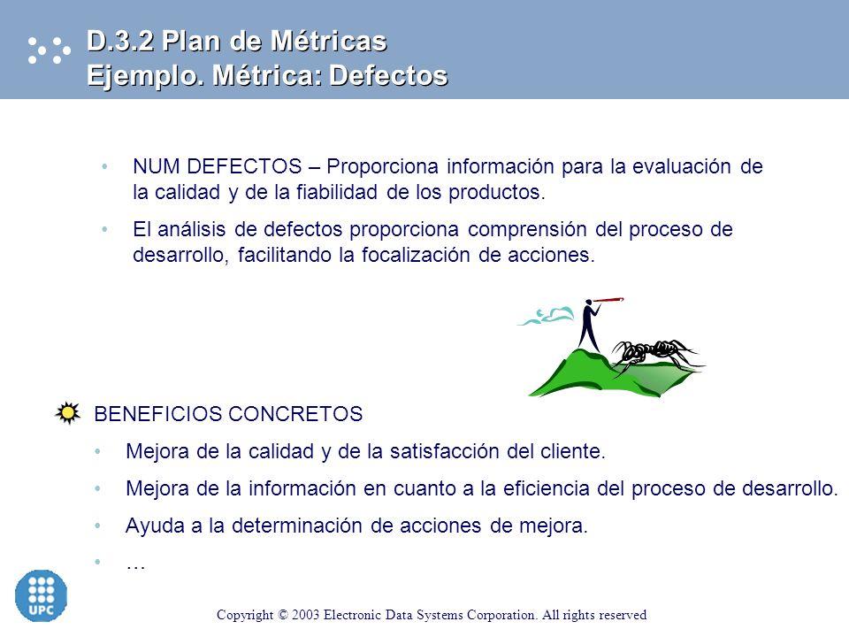 D.3.2 Plan de Métricas Ejemplo. Métrica: Defectos