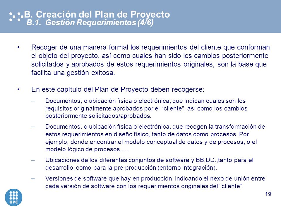 B. Creación del Plan de Proyecto