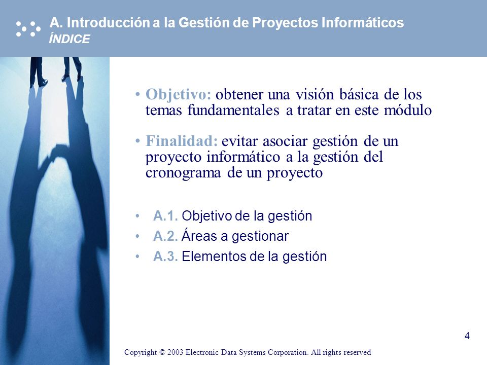 A. Introducción a la Gestión de Proyectos Informáticos