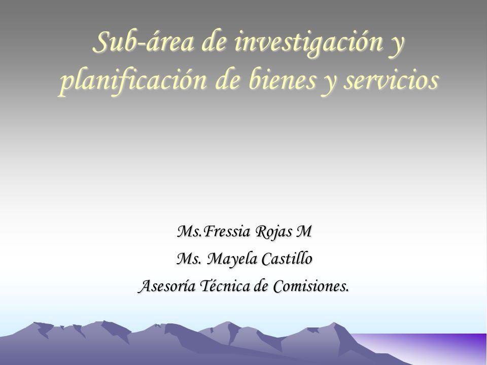 Sub-área de investigación y planificación de bienes y servicios