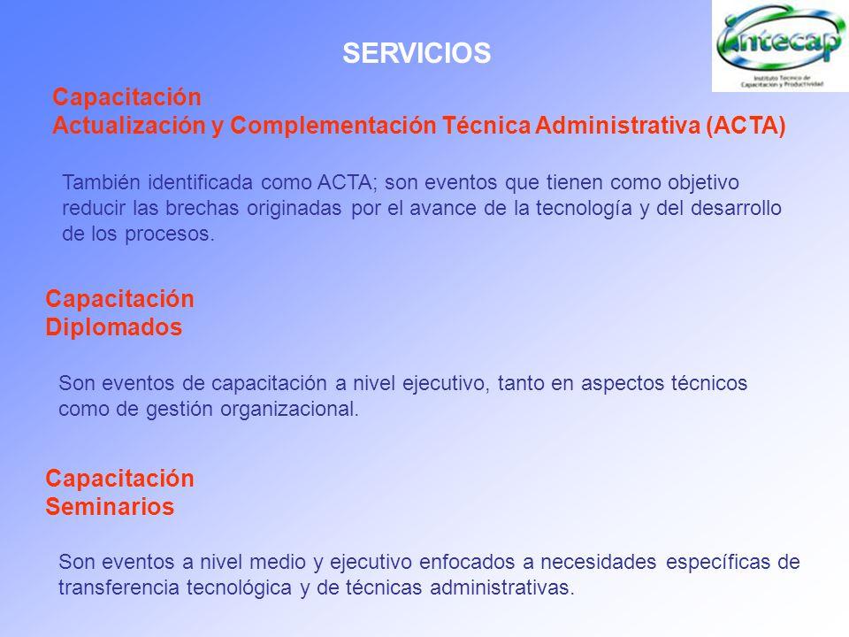 SERVICIOSCapacitación Actualización y Complementación Técnica Administrativa (ACTA)