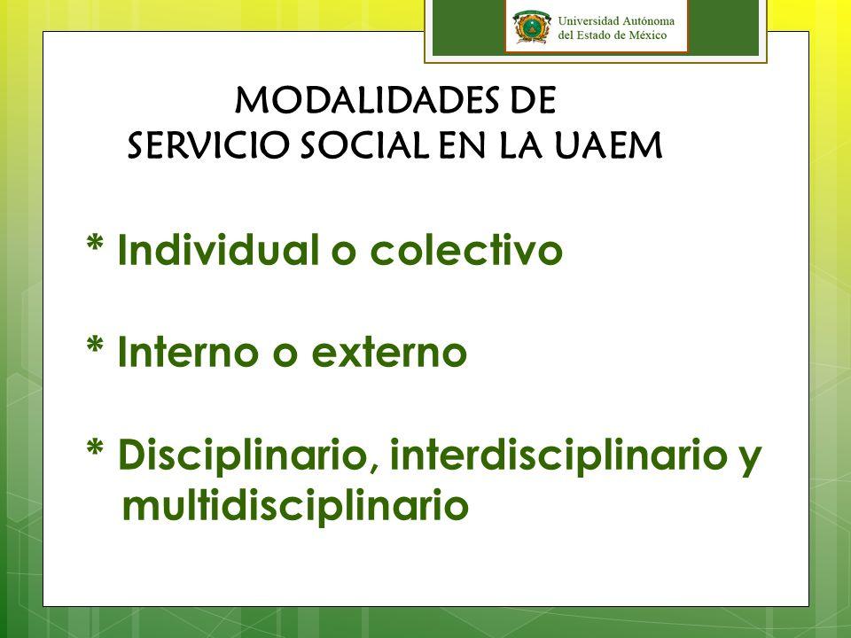 MODALIDADES DE SERVICIO SOCIAL EN LA UAEM