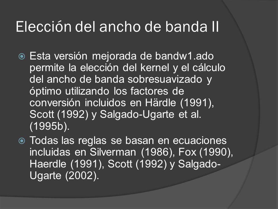 Elección del ancho de banda II
