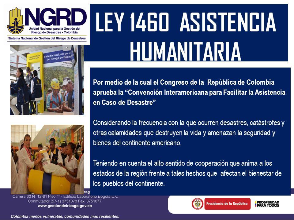 LEY 1460 ASISTENCIA HUMANITARIA