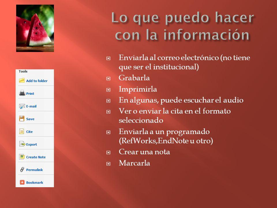 Lo que puedo hacer con la información