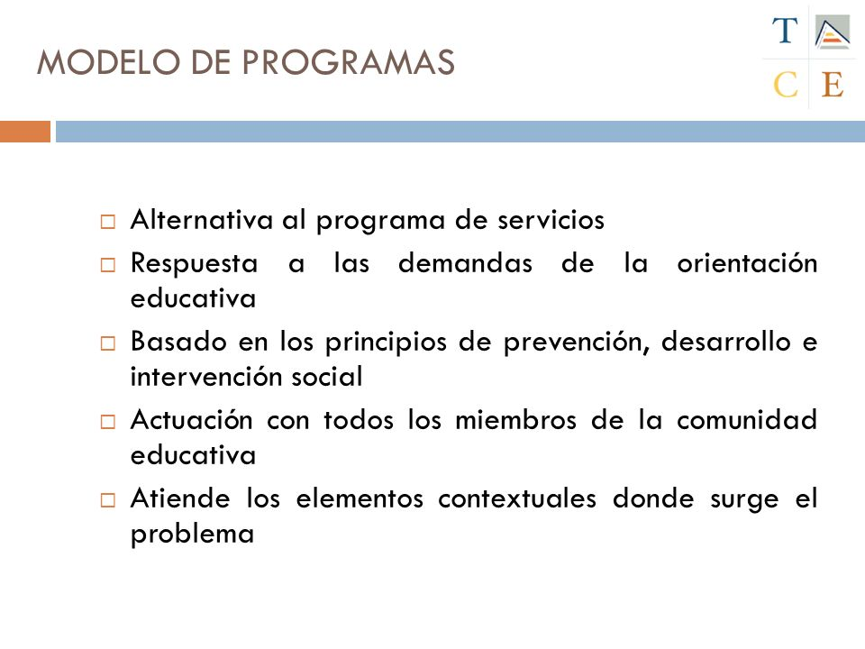 MODELO DE PROGRAMAS Alternativa al programa de servicios