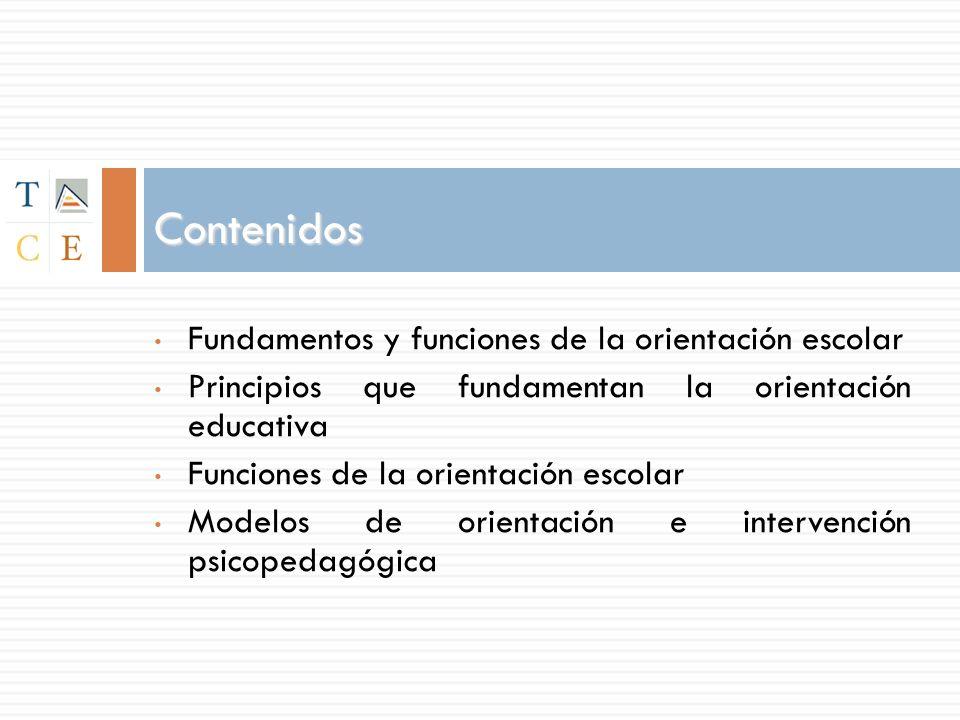 Contenidos Fundamentos y funciones de la orientación escolar