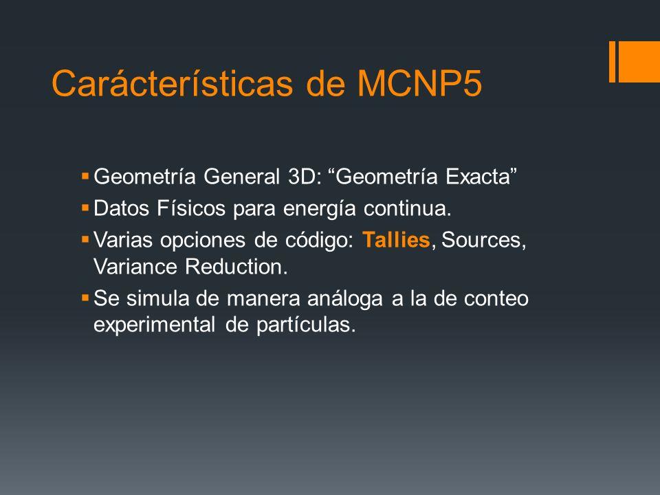 Carácterísticas de MCNP5