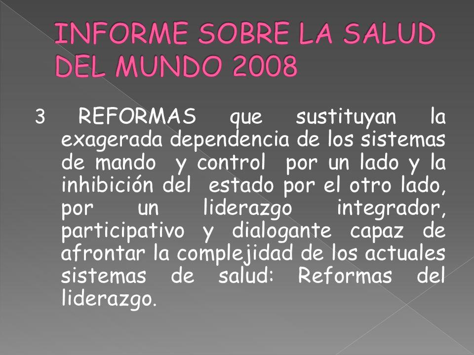 INFORME SOBRE LA SALUD DEL MUNDO 2008