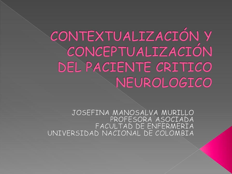 CONTEXTUALIZACIÓN Y CONCEPTUALIZACIÓN DEL PACIENTE CRITICO NEUROLOGICO