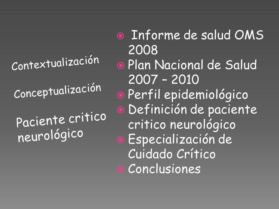 Plan Nacional de Salud 2007 – 2010 Perfil epidemiológico