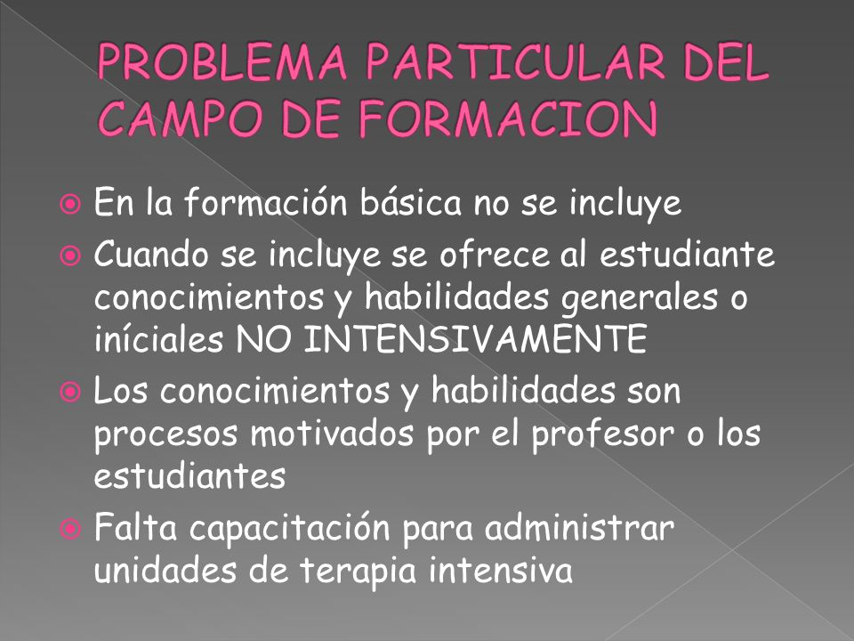 PROBLEMA PARTICULAR DEL CAMPO DE FORMACION