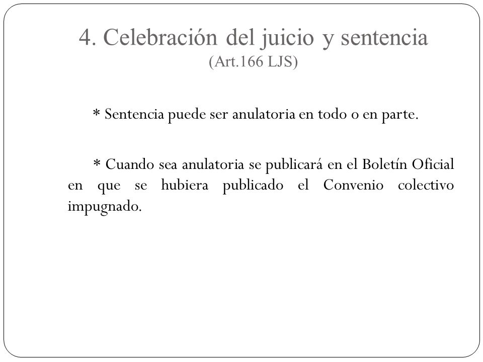 4. Celebración del juicio y sentencia (Art.166 LJS)