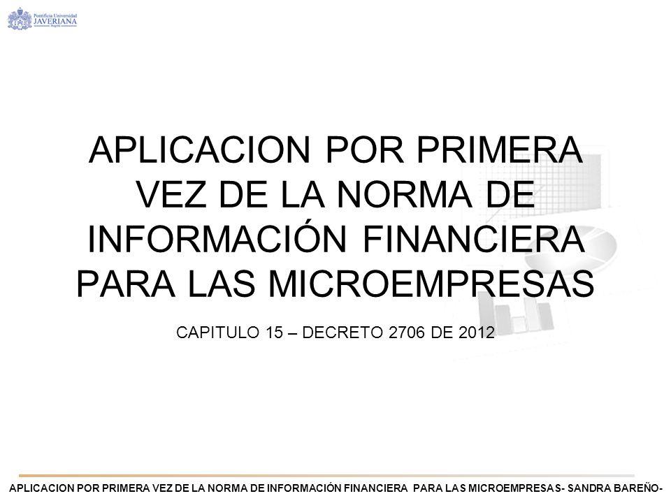 APLICACION POR PRIMERA VEZ DE LA NORMA DE INFORMACIÓN FINANCIERA PARA LAS MICROEMPRESAS