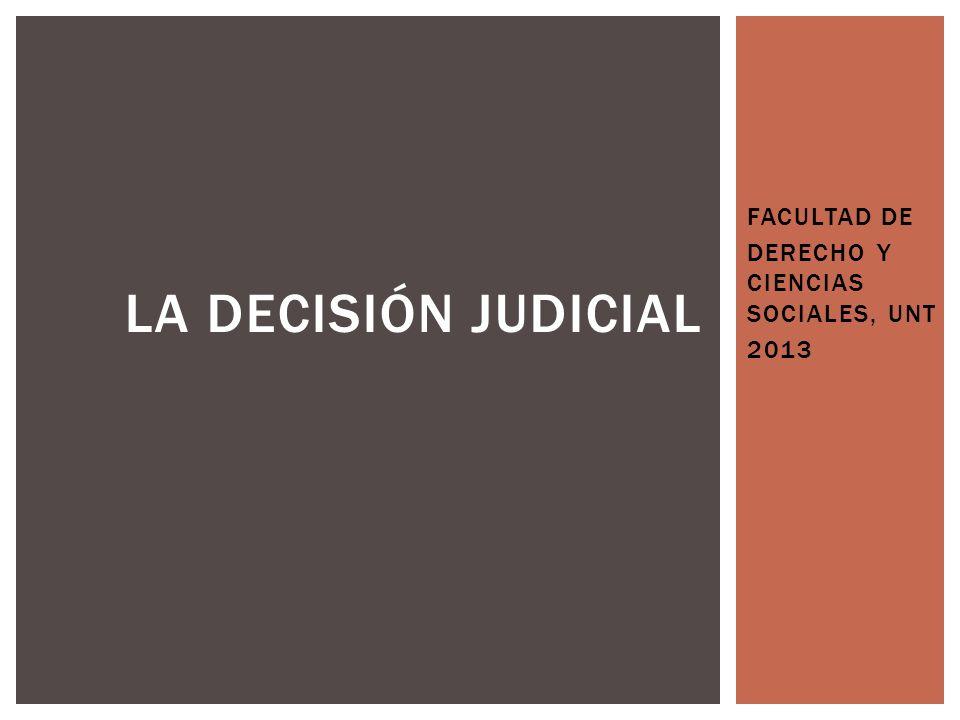 FACULTAD DE DERECHO Y CIENCIAS SOCIALES, UNT 2013