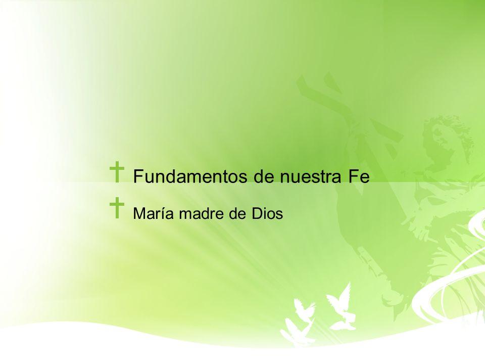Fundamentos de nuestra Fe