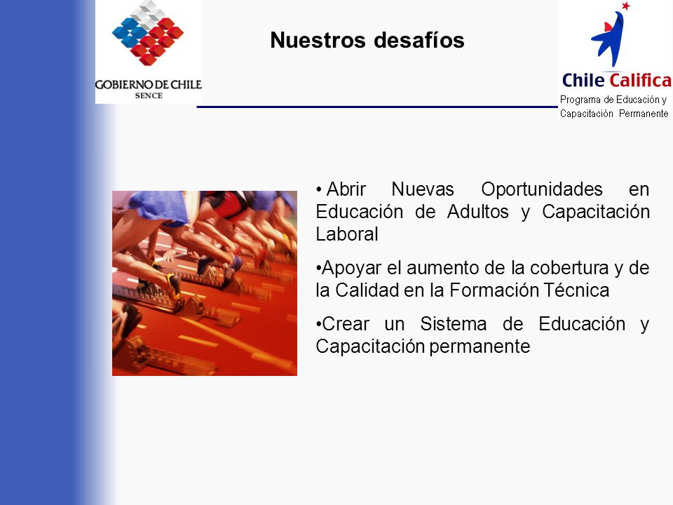 Nuestros desafíosAbrir Nuevas Oportunidades en Educación de Adultos y Capacitación Laboral.