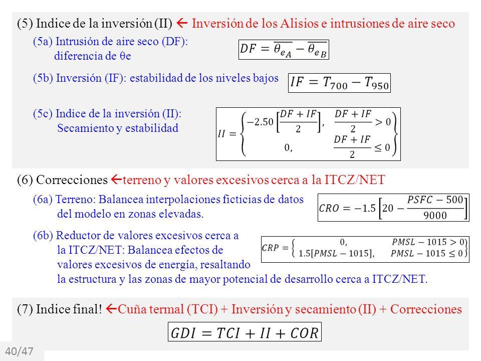 (6) Correcciones terreno y valores excesivos cerca a la ITCZ/NET