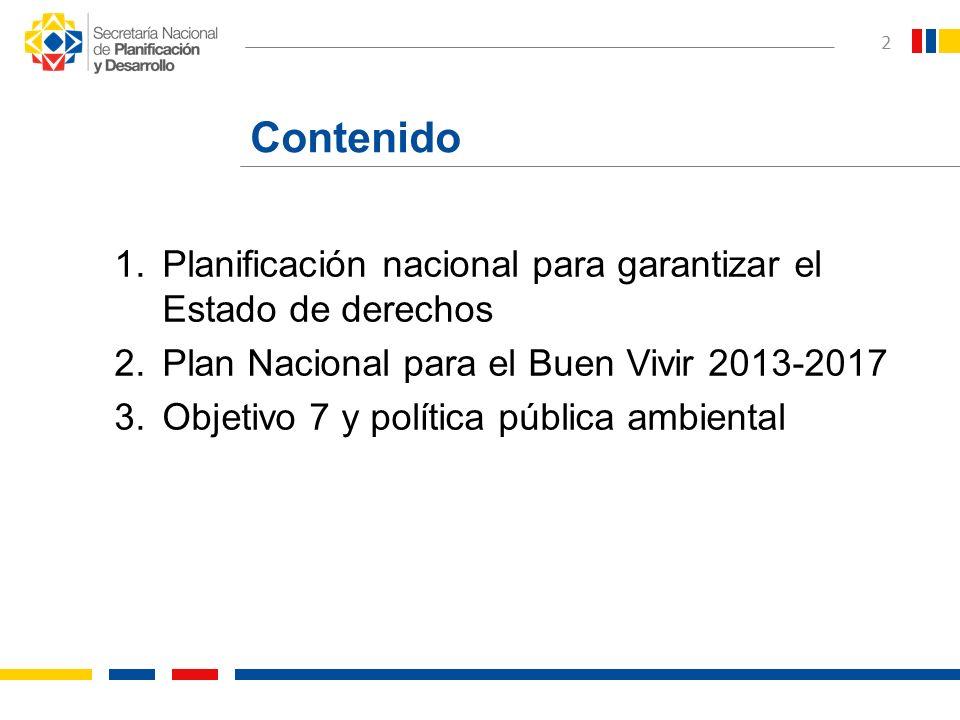Contenido Planificación nacional para garantizar el Estado de derechos