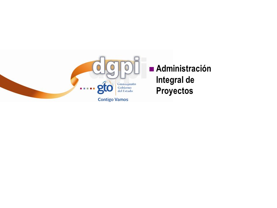 Administración Integral de Proyectos