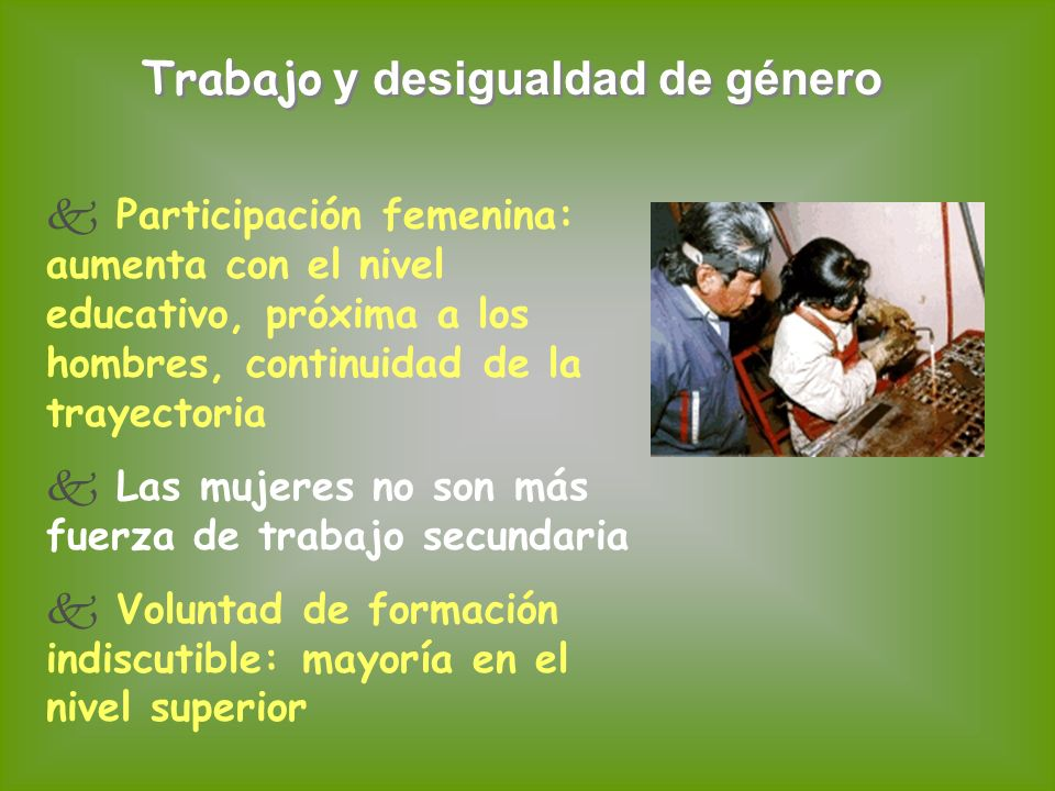 Trabajo y desigualdad de género