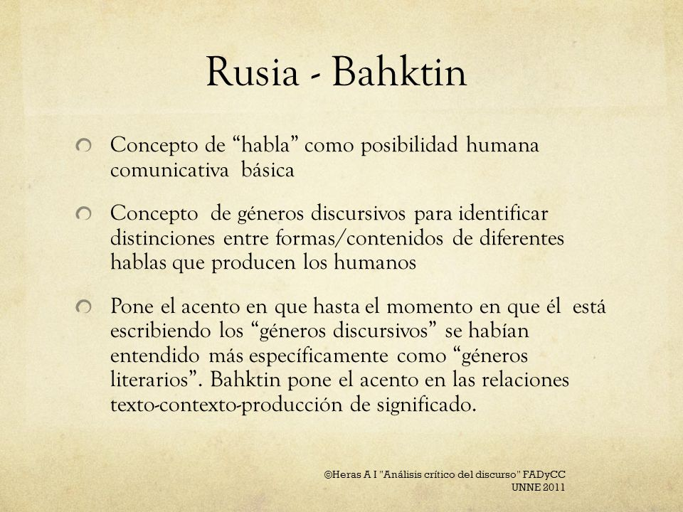 Rusia - Bahktin Concepto de habla como posibilidad humana comunicativa básica.