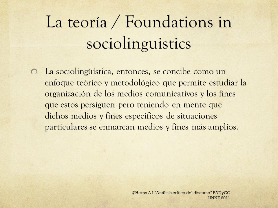 La teoría / Foundations in sociolinguistics