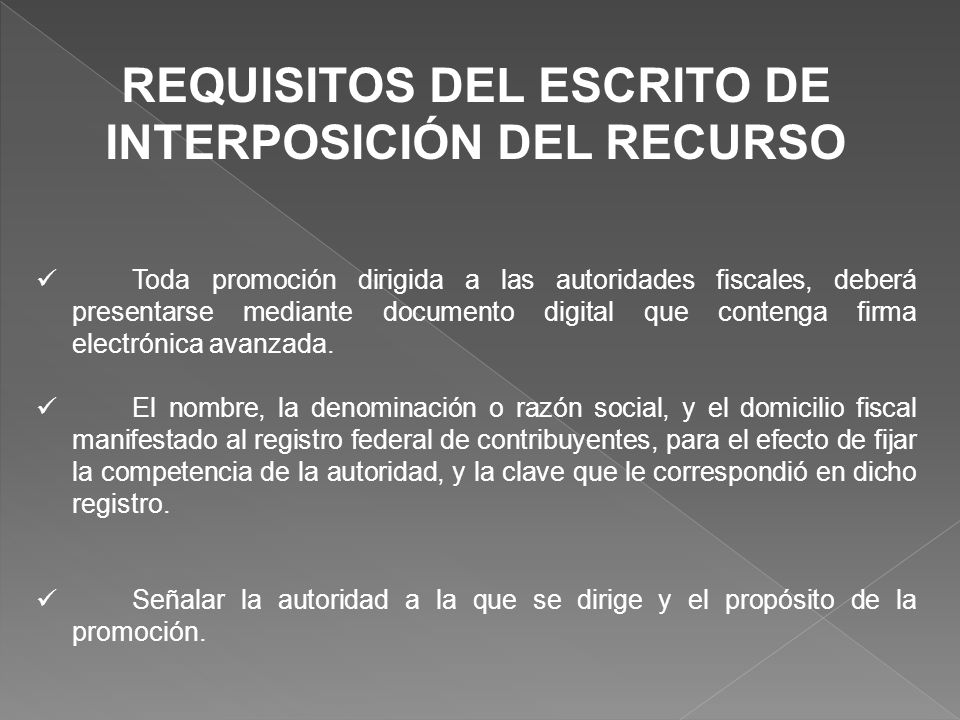 REQUISITOS DEL ESCRITO DE INTERPOSICIÓN DEL RECURSO