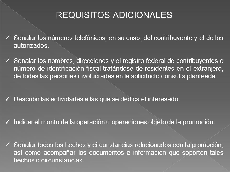 REQUISITOS ADICIONALES