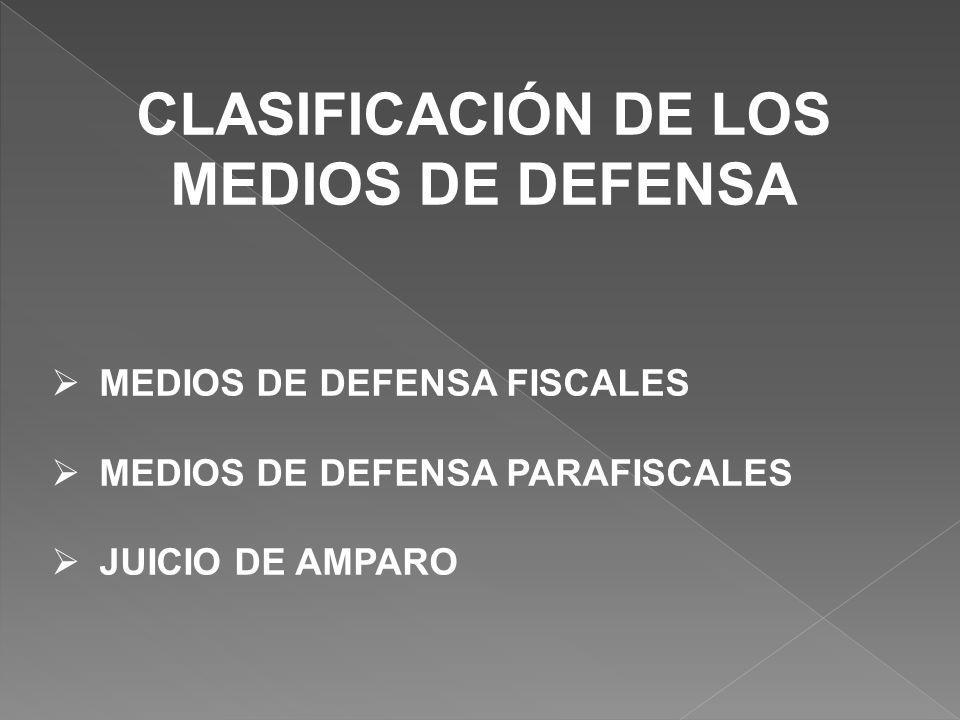 CLASIFICACIÓN DE LOS MEDIOS DE DEFENSA