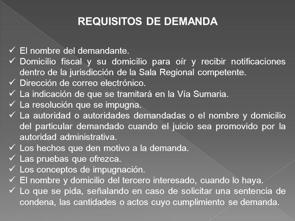 REQUISITOS DE DEMANDA El nombre del demandante.