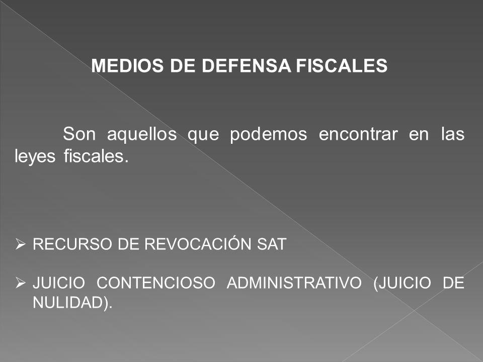 MEDIOS DE DEFENSA FISCALES