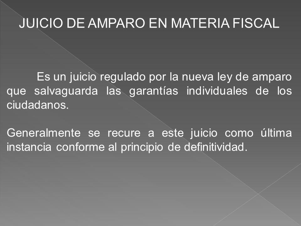 JUICIO DE AMPARO EN MATERIA FISCAL