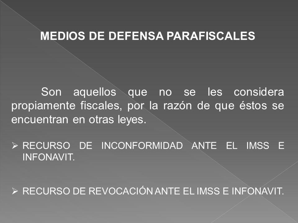 MEDIOS DE DEFENSA PARAFISCALES