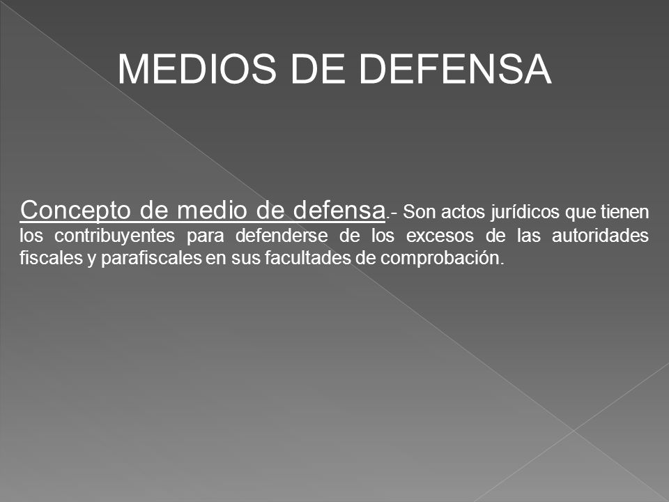 MEDIOS DE DEFENSA