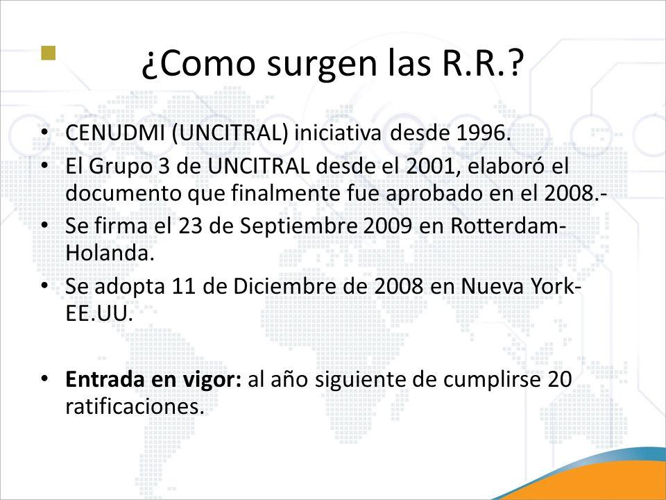 ¿Como surgen las R.R. CENUDMI (UNCITRAL) iniciativa desde 1996.