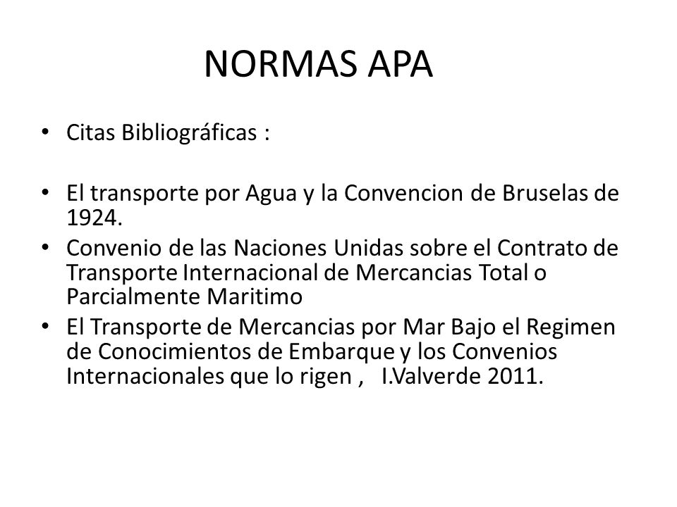 NORMAS APA Citas Bibliográficas :