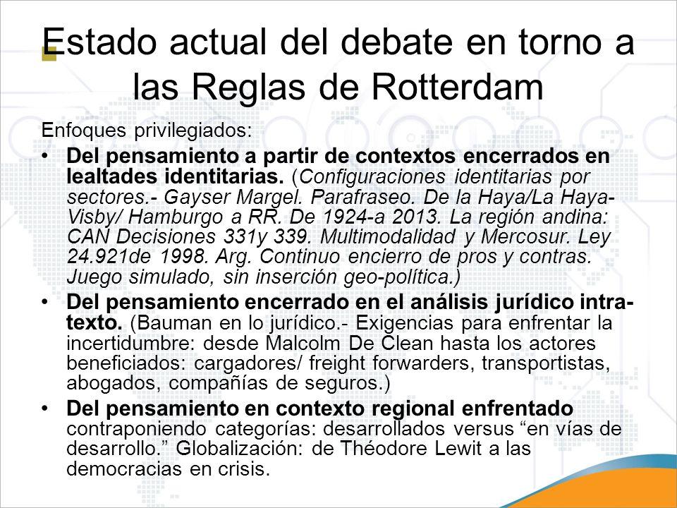 Estado actual del debate en torno a las Reglas de Rotterdam