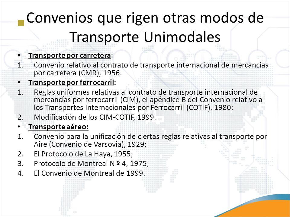 Convenios que rigen otras modos de Transporte Unimodales