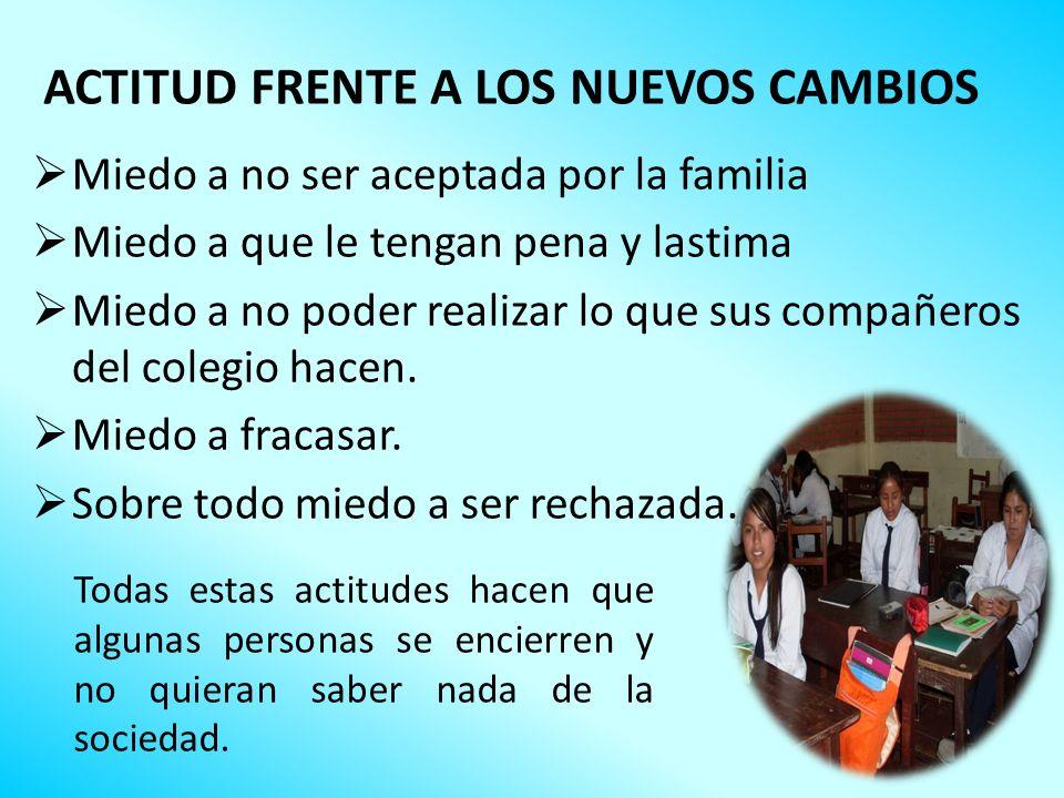 ACTITUD FRENTE A LOS NUEVOS CAMBIOS