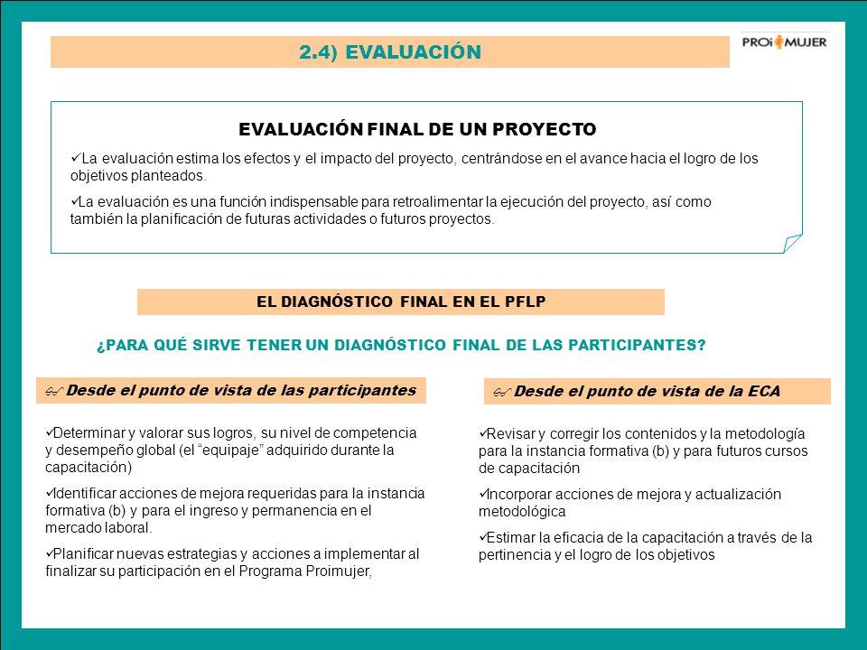 2.4) EVALUACIÓN EVALUACIÓN FINAL DE UN PROYECTO