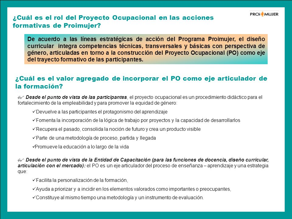 ¿Cuál es el rol del Proyecto Ocupacional en las acciones formativas de Proimujer