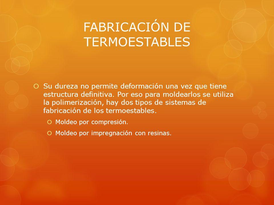 FABRICACIÓN DE TERMOESTABLES