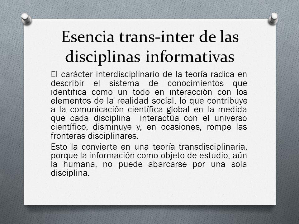 Esencia trans-inter de las disciplinas informativas