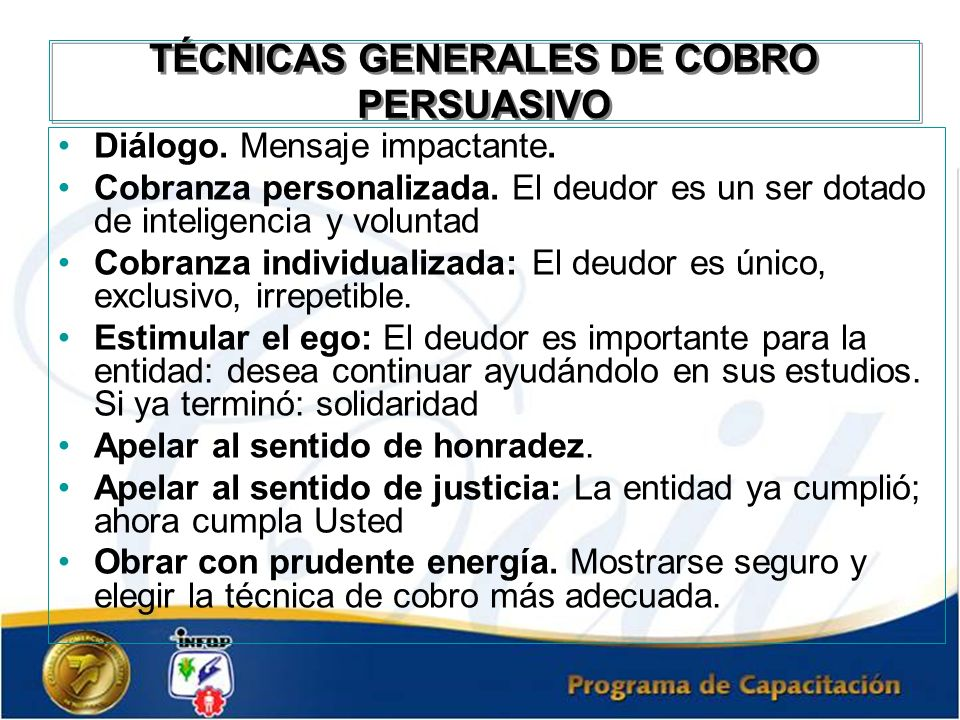 TÉCNICAS GENERALES DE COBRO PERSUASIVO