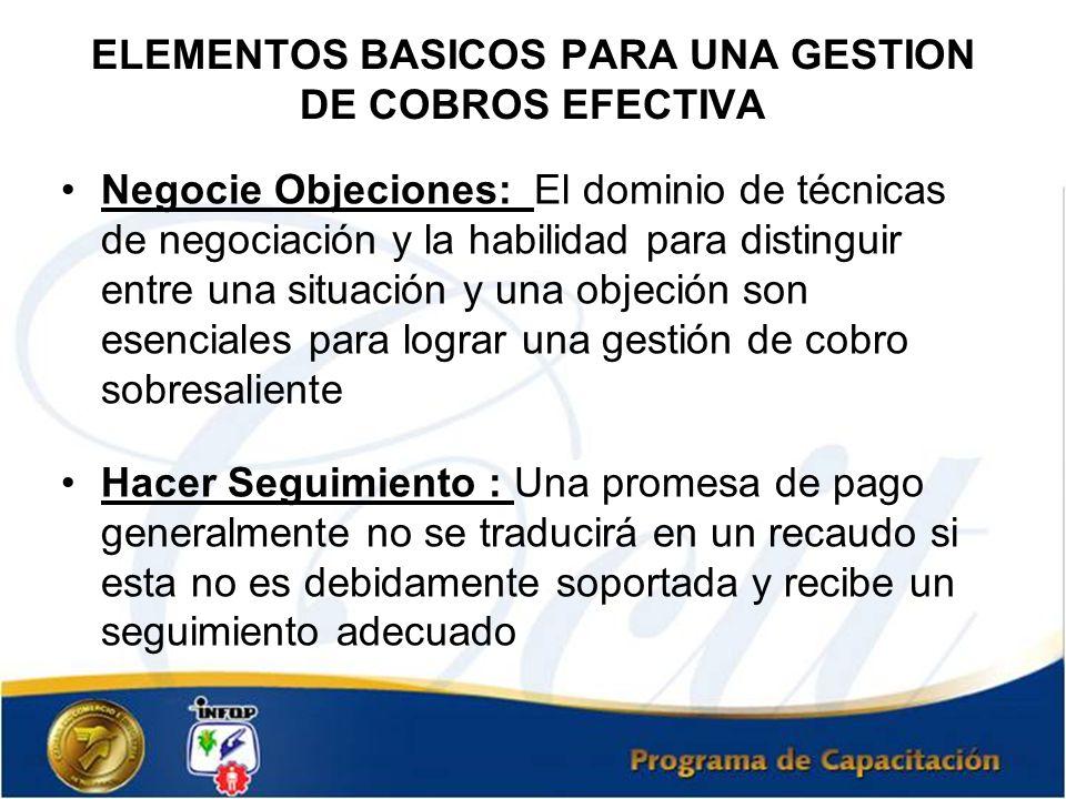 ELEMENTOS BASICOS PARA UNA GESTION DE COBROS EFECTIVA
