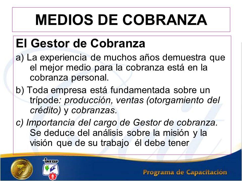 MEDIOS DE COBRANZA El Gestor de Cobranza